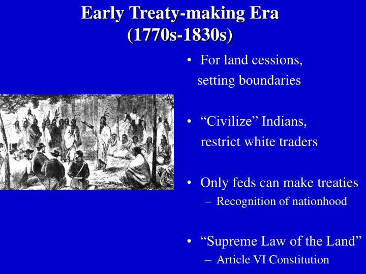 Early Treaty-making Era