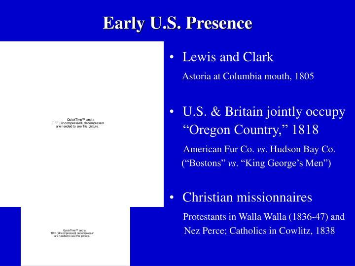 Early U.S. Presence