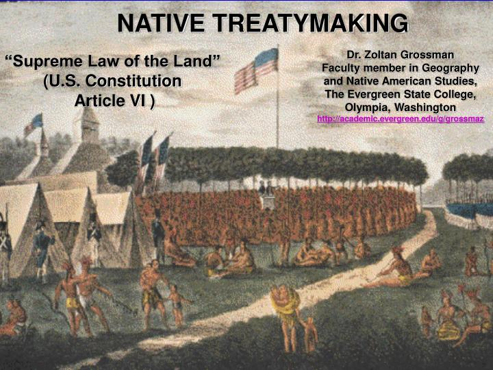 NATIVE TREATYMAKING
