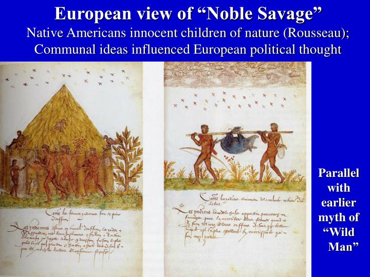 "European view of ""Noble Savage"""