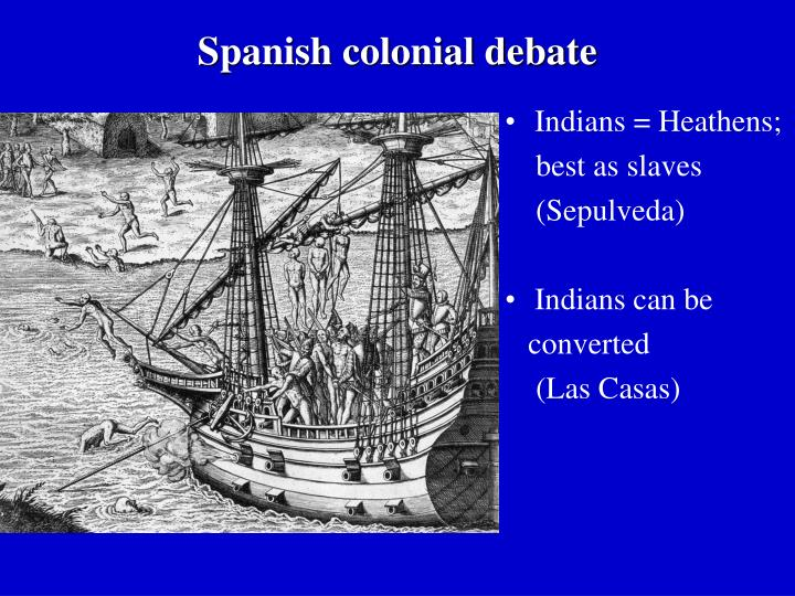 Spanish colonial debate