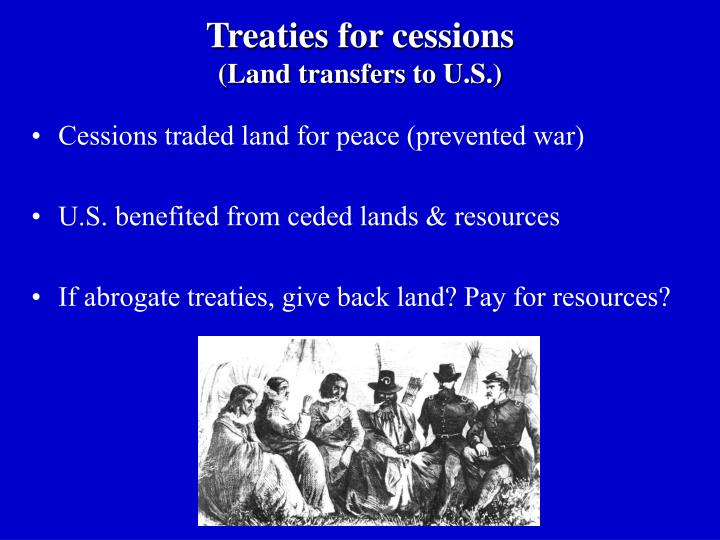 Treaties for cessions