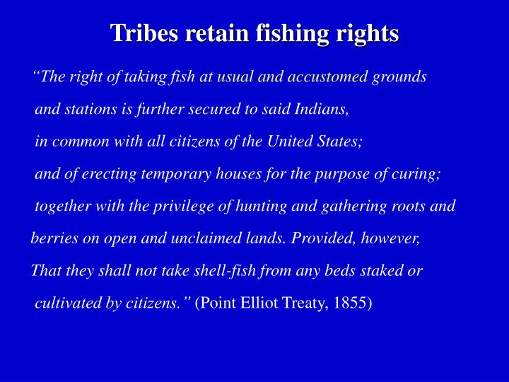 Tribes retain fishing rights