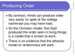 producing order19