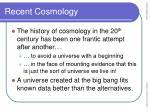 recent cosmology