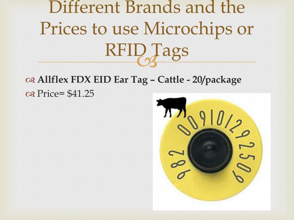 Different Brands and the Prices to use Microchips or RFID Tags
