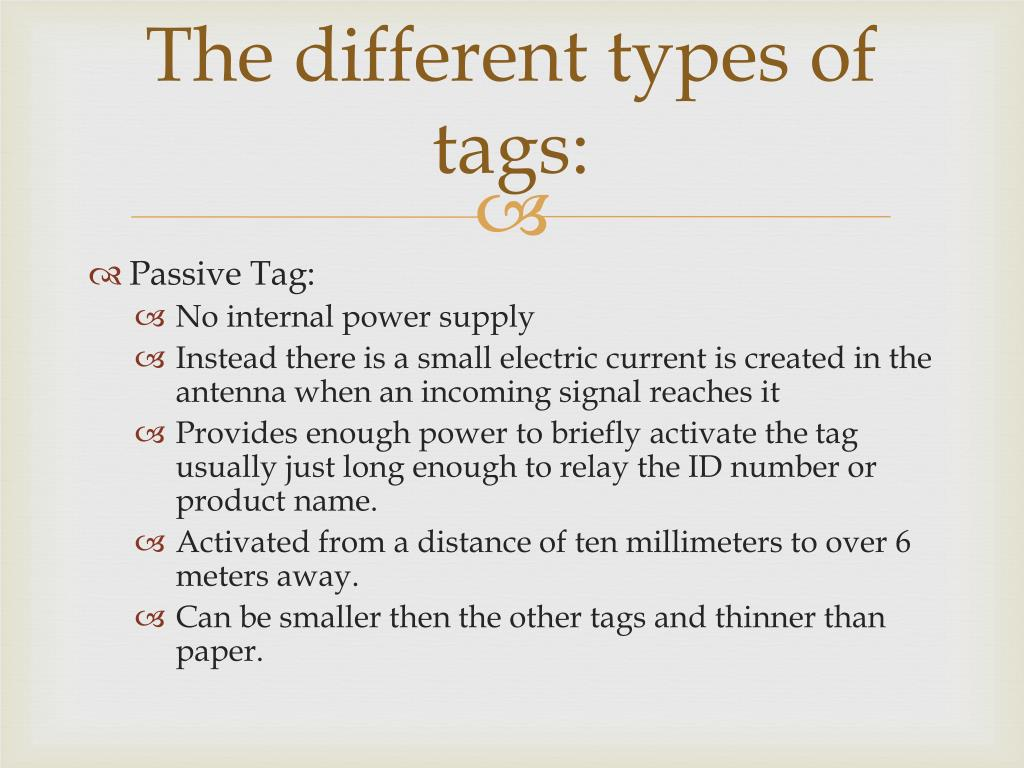 The different types of tags: