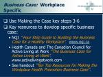 business case workplace specific