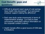 cost benefit gaps and questions