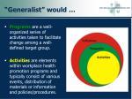 generalist would62