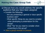 making the case group task