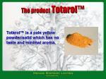 the product totarol