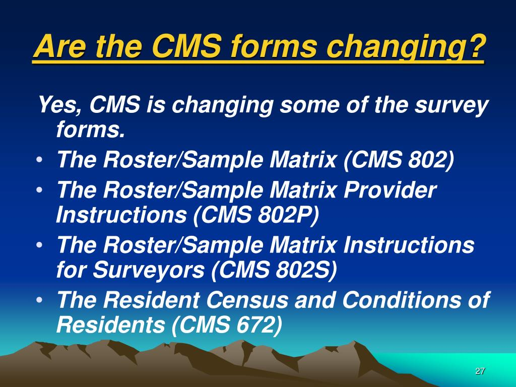 Are the CMS forms changing?