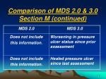 comparison of mds 2 0 3 0 section m continued15