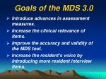 goals of the mds 3 0