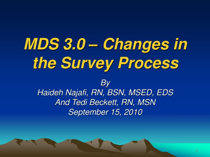 Mds 3 0 changes in the survey process