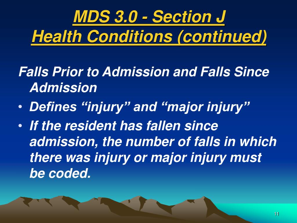 MDS 3.0 - Section J