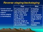 reverse staging backstaging