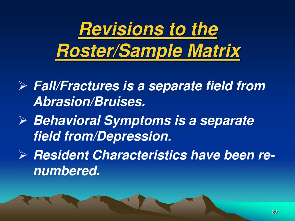 Revisions to the Roster/Sample Matrix