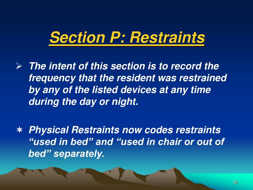 Section P: Restraints