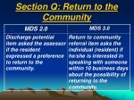 section q return to the community