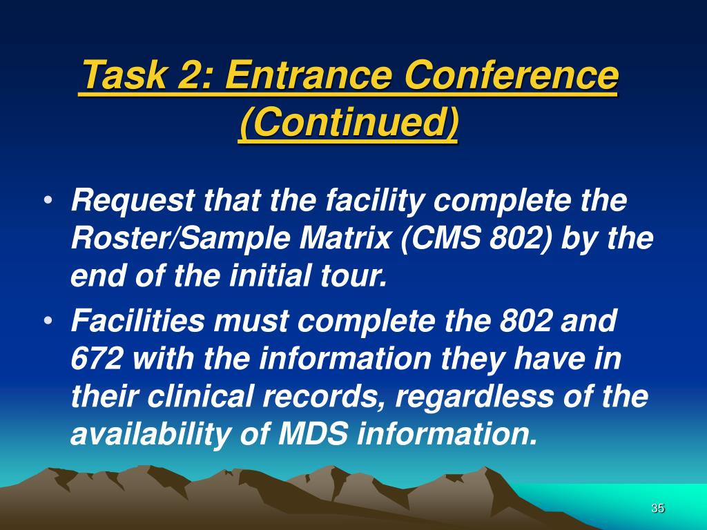 Task 2: Entrance Conference (Continued)