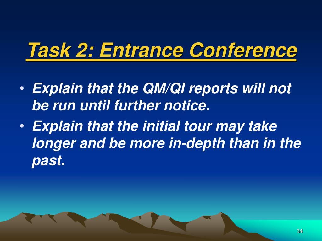 Task 2: Entrance Conference