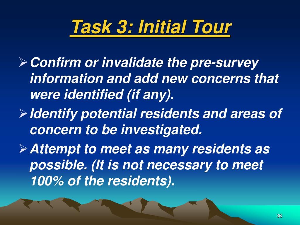 Task 3: Initial Tour