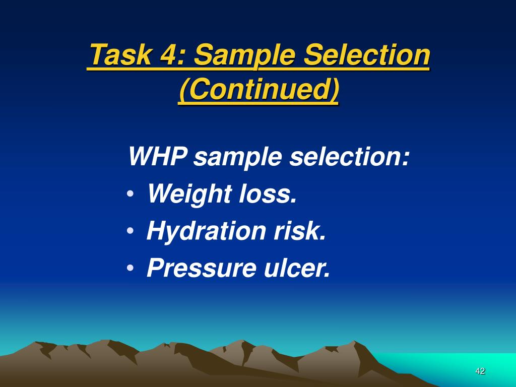 Task 4: Sample Selection (Continued)