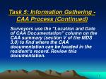 task 5 information gathering caa process continued48