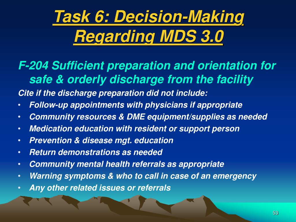 Task 6: Decision-Making Regarding MDS 3.0