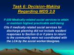 task 6 decision making regarding mds 3 054