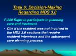 task 6 decision making regarding mds 3 057