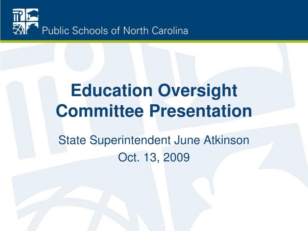 education oversight committee presentation