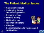 the patient medical issues