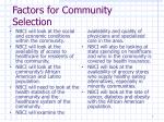 factors for community selection
