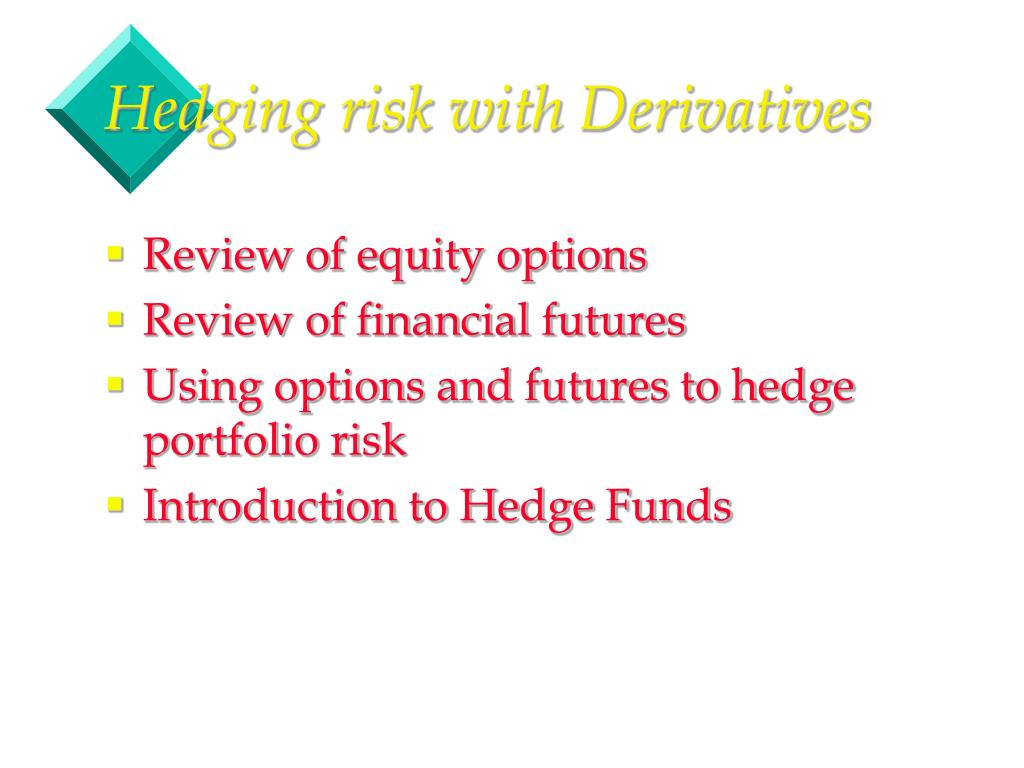 hedging risk with derivatives
