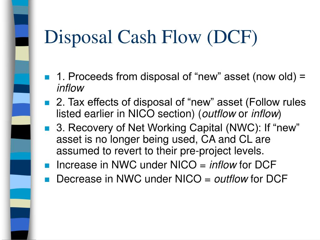 Disposal Cash Flow (DCF)
