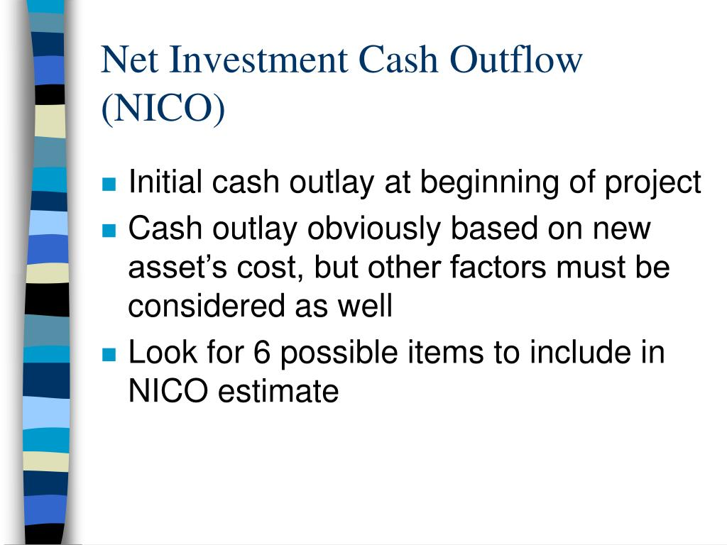Net Investment Cash Outflow (NICO)
