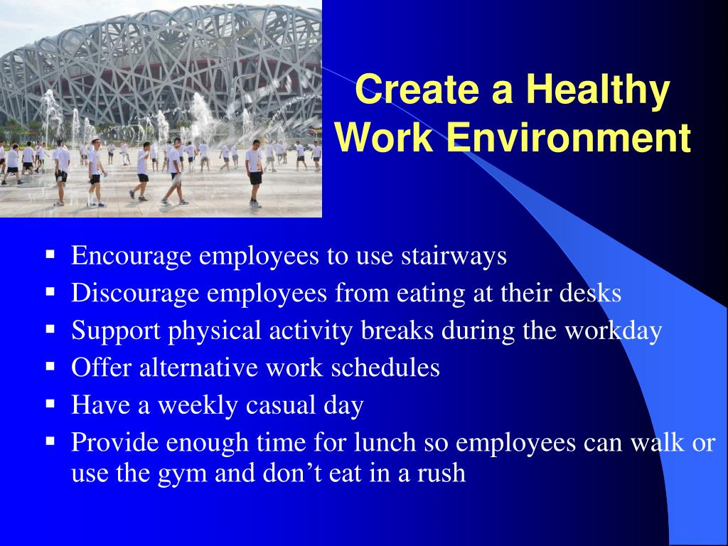 Create a Healthy Work Environment