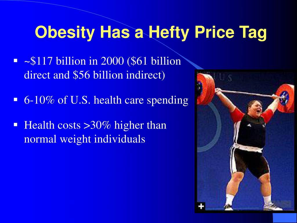 Obesity Has a Hefty Price Tag