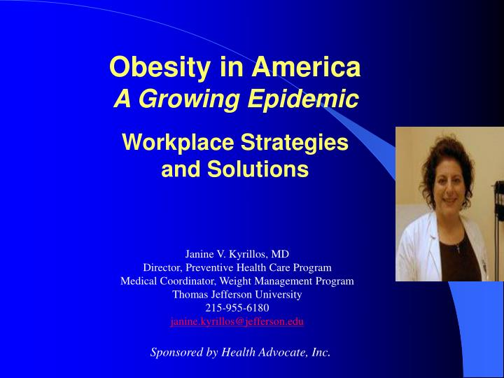 Obesity in america a growing epidemic workplace strategies and solutions