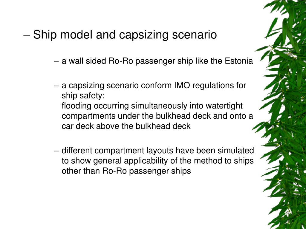 Ship model and capsizing scenario