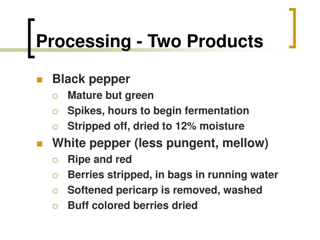 Processing - Two Products