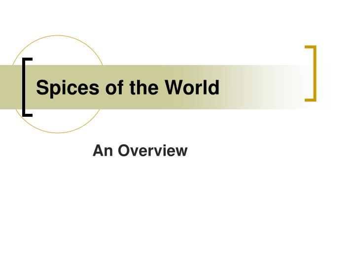 Spices of the world l.jpg