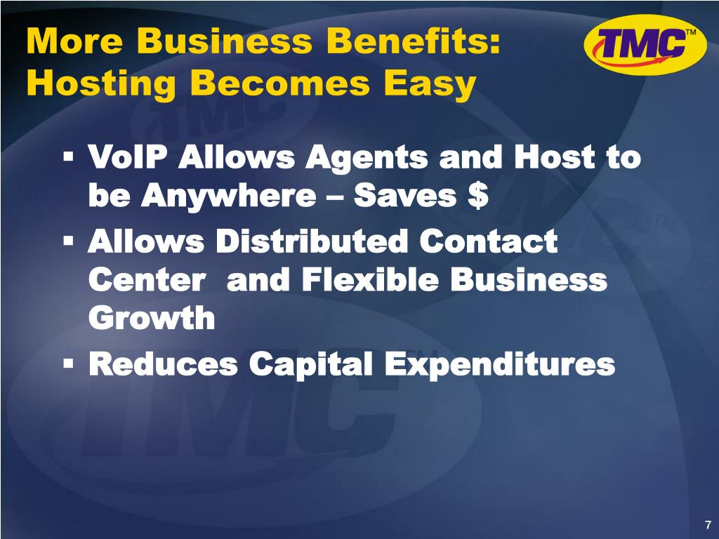 More Business Benefits: