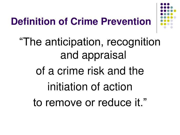 Definition of crime prevention l.jpg