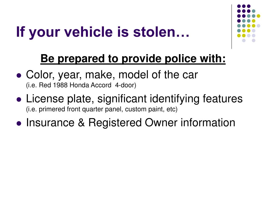If your vehicle is stolen…