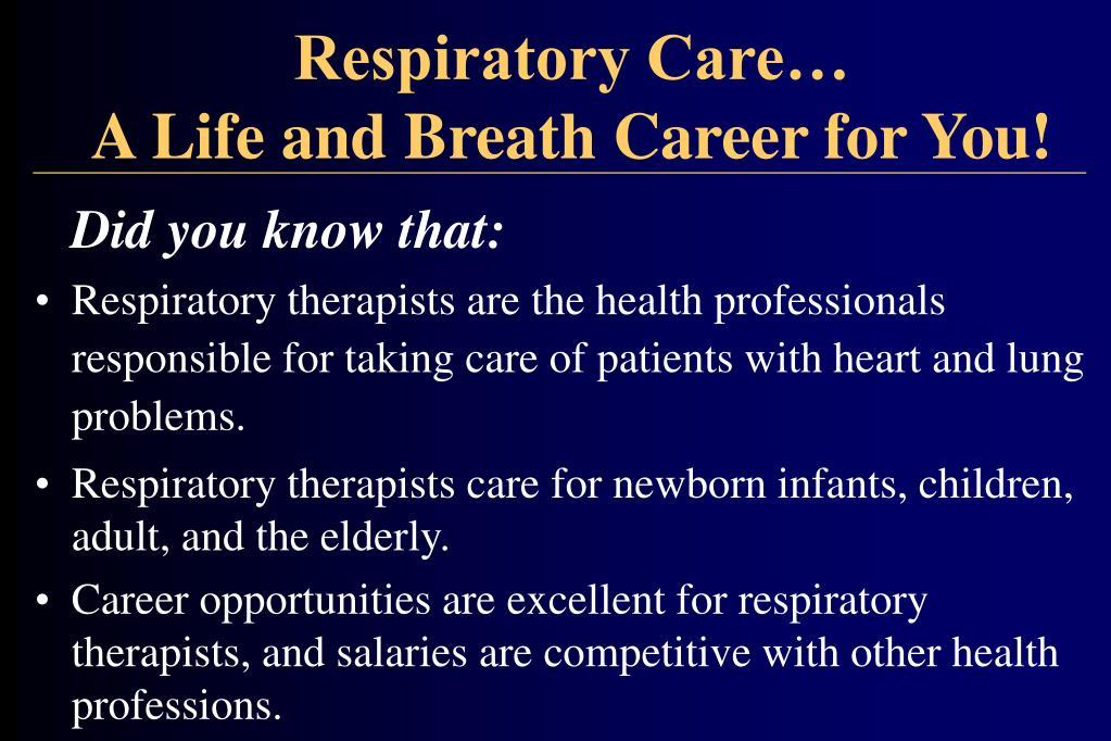 Respiratory Care…