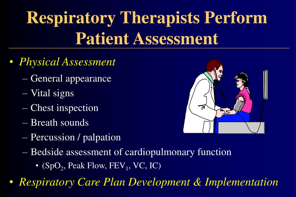 Respiratory Therapists Perform Patient Assessment